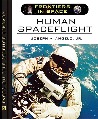 Image for Human Spaceflight (Frontiers in Space)