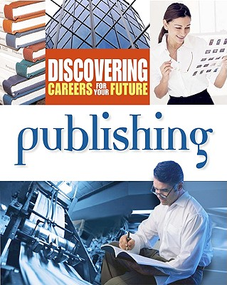 Image for Publishing (Discovering Careers for your Future)
