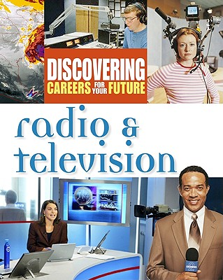 Image for Radio & Television (Discovering Careers for your Future)