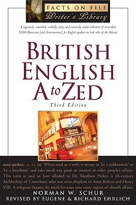 Image for British English a to Zed (Writers Library)