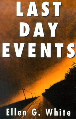 Image for Last Day Events: Facing Earth's Final Crisis