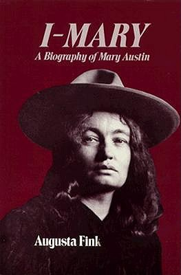 Image for I-Mary: A Biography of Mary Austin