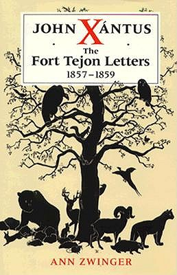 John Xántus: The Fort Tejon Letters, 1857–1859, Zwinger, Ann