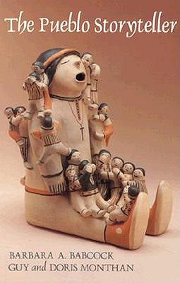 Image for The Pueblo Storyteller: Development of a Figurative Ceramic Tradition