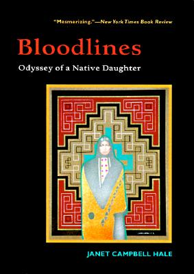 Image for Bloodlines: Odyssey of a Native Daughter