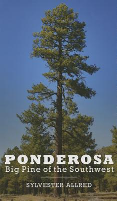 Image for Ponderosa: Big Pine of the Southwest