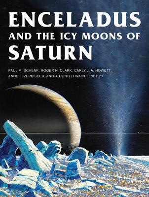 Image for Enceladus and the Icy Moons of Saturn (Space Science Series)