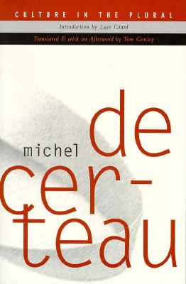 Culture In The Plural, Michel De Certeau