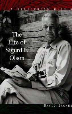 Image for A Wilderness Within: The Life of Sigurd F. Olson