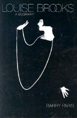 Image for Louise Brooks: A Biography