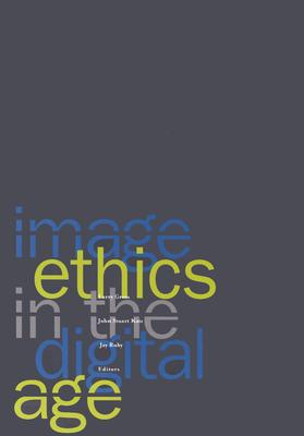 Image for Image Ethics in the Digital Age