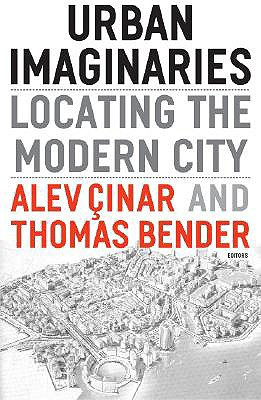 Image for Urban Imaginaries: Locating the Modern City