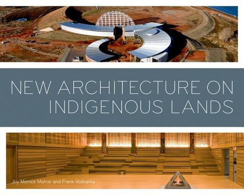 Image for New Architecture on Indigenous Lands