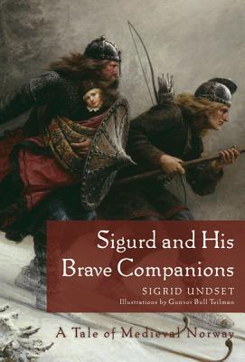 Image for Sigurd and His Brave Companions: A Tale of Medieval Norway