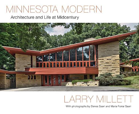 Image for Minnesota Modern: Architecture and Life at Midcentury