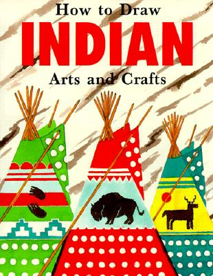Image for HOW TO DRAW INDIAN ARTS AND CRAFTS