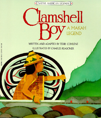 Image for Clamshell Boy: A Makah Legend