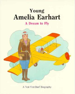 Image for Young Amelia Earhart - Pbk (First-Start Biographies)