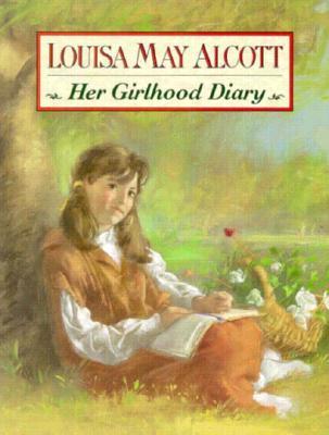 Image for Louisa May Alcott: Her Girlhood Diary