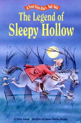 Image for The Legend of Sleepy Hollow (A Troll First-Start Tall Tale)