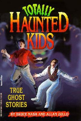 Image for Totally Haunted Kids: True Ghost Stories