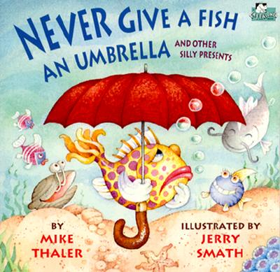 Image for Never Give a Fish an Umbrella