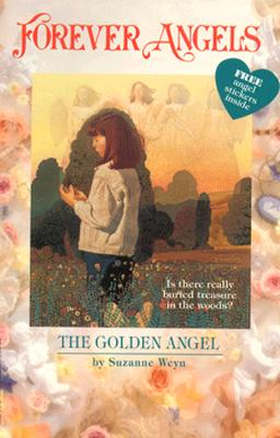 Image for Forever Angels: The Golden Angel