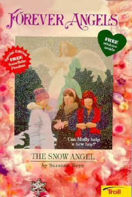 Snow Angel Book W/Charm (Forever Angels), Weyn
