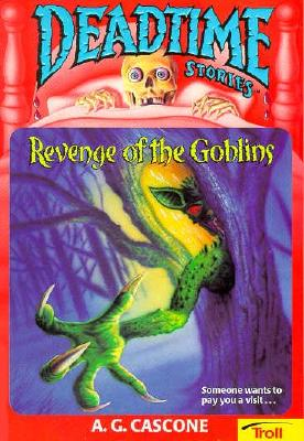 Image for Revenge Of The Goblins (Deadtime Stories)