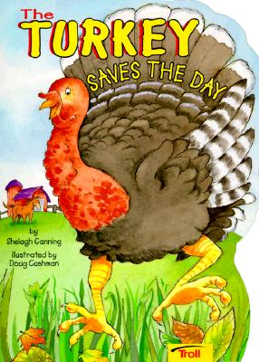 Image for The Turkey Saves the Day (Big Shape Books)