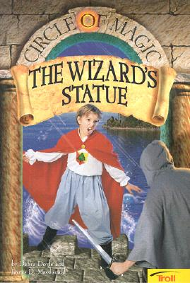 Image for The Wizard's Statue (Circle Of Magic, Book 3)