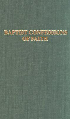 Image for Baptist Confessions of Faith
