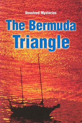 Steck-Vaughn Unsolved Mysteries: Student Reader Bermuda Triangle, The  , Story Book, STECK-VAUGHN