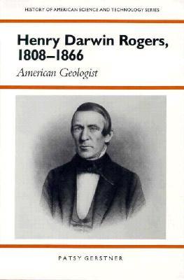Henry Darwin Rogers, 1808-1866: American Geologist.
