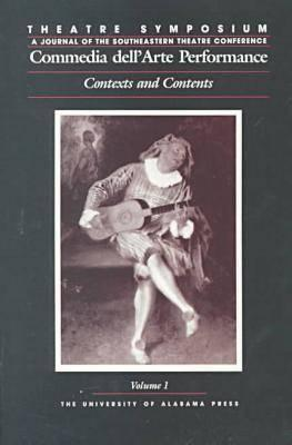 Image for Theatre Symposium, Vol. 1: Commedia dell'Arte Performance: Contexts and Contents (Theatre Symposium Series)