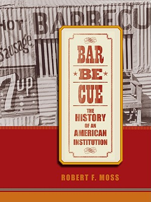 Image for Barbecue: The History of an American Institution