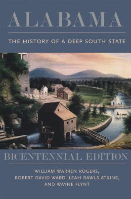 Image for Alabama: The History of a Deep South State, Bicentennial Edition