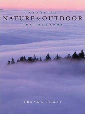 Image for Creative Nature and Outdoor Photography