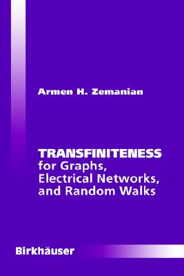 Image for Transfiniteness For Graphs Electrical Networks And Random Walks
