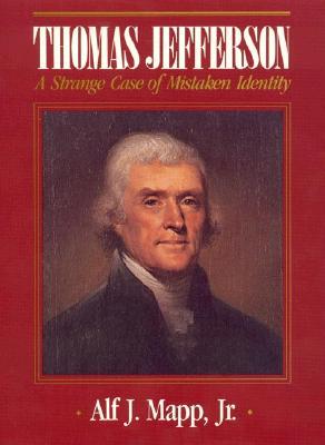 Image for Thomas Jefferson: A Strange Case of Mistaken Identity