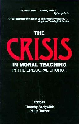Image for The Crisis in Moral Teaching in the Episcopal Church