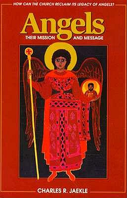Image for Angels: Their Mission and Message