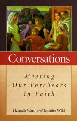 Image for Conversations: Meeting Our Forebearers in Faith