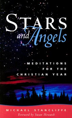 Image for Stars and Angels: Meditations for the Christian Year