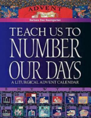 Image for Teach Us to Number Our Days: A Liturgical Advent Calendar