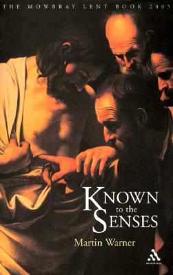 Image for Known to the Senses: Five Days of the Passion