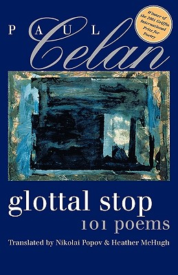 Glottal Stop: 101 Poems by Paul Celan (Wesleyan Poetry), PAUL. CELAN