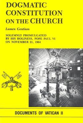 Image for Dogmatic Constitution on the Church: Lumen Gentium