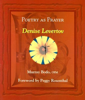 Image for Poetry As Prayer: Denise Levertov (The Poetry As Prayer Series)