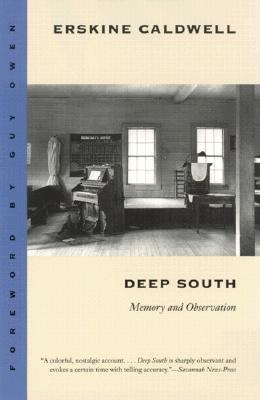 Deep South: Memory and Observation, Caldwell, Erskine